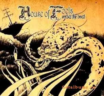House Of Fools – Versus The Beast 2011