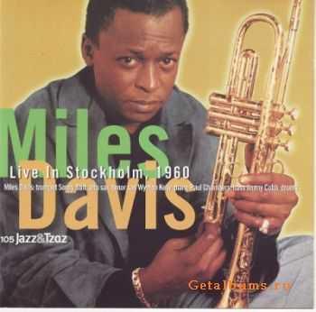 Miles Davis - Live In Stockholm, 1960 (2001)
