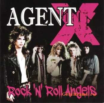 AGENT X - Rock 'N' Roll Angels (2011)