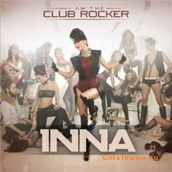 Inna - I Am the Club Rocker (Re-release Deluxe Edition) 2011