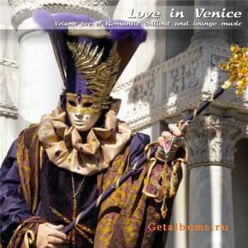 VA - Love In Venice: Romantic Chillout & Lounge Music Vol.2 (2012)