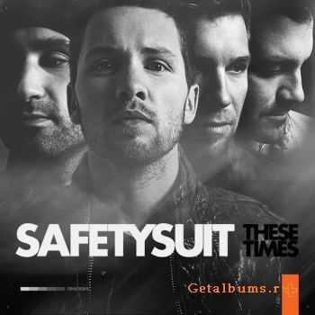 SafetySuit – These Times (Bonus Track Version) [2011] (iTunes Version)