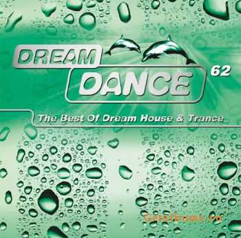 VA - Dream Dance Vol.62 (2012)
