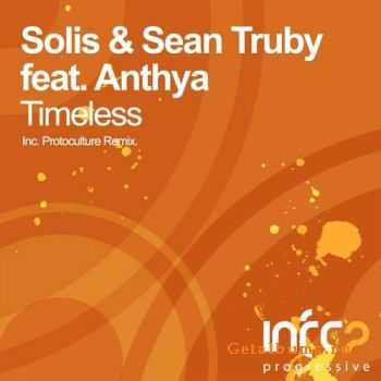 Solis & Sean Truby feat Anthya - Timeless (2011)