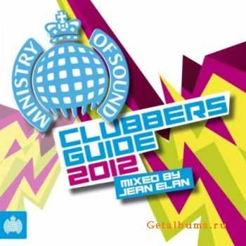 VA - MOS:Clubbers Guide 2012 (Mixed by Jean Elan) 2012