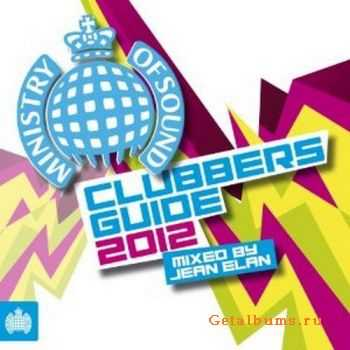 VA - Ministry Of Sound - Clubbers Guide 2012 (Mixed by Jean Elan) (2011)