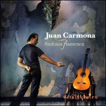 Juan Carmona - Sinfonia Flamenca (2006)