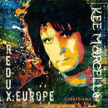 Kee Marcello � Redux: Europe (2011)