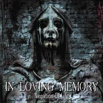 In Loving Memory  - Negation Of Life  (2011)