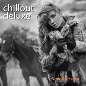 VA - Chillout Deluxe (2011)