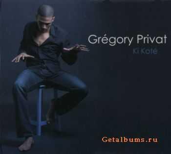 Gregory Privat - Ki Kote (2011)