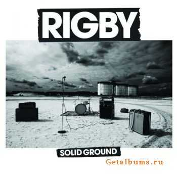 Rigby - Solid Ground (2011)