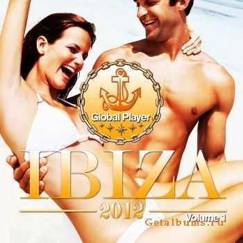 VA - Global Player Ibiza 2012, Vol. 1 (2011)