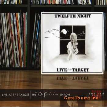 Twelfth Night - Live at the Target (Definitive Edition 2CD) 2012