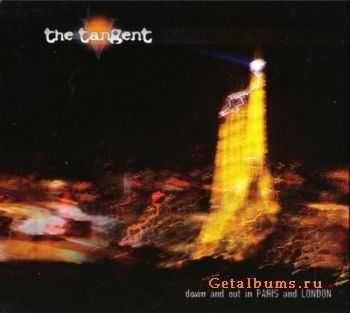 The Tangent - Down And Out In Paris And London (2009)