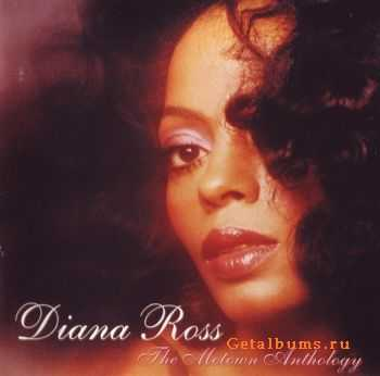 Diana Ross - The Motown Anthology (2001) FLAC