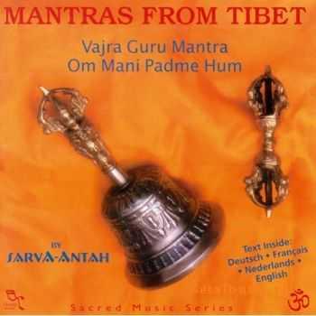 Sarva Antah - Mantras From Tibet (2003)