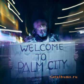 Ligeia - Welcome To Palm City (2011)