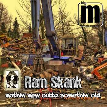 Ram Skank – Nothin New Outta Somethin Old (2010)
