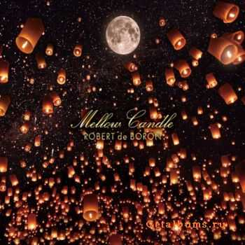 Robert De Boron - Mellow Candle (2012)
