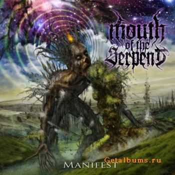 Mouth Of The Serpent � Manifest (EP) (2012)