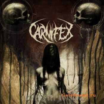 Carnifex - Until I Feel Nothing (2011) Lossless