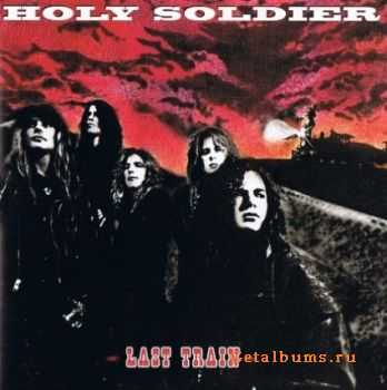 Holy Soldier - Last Train (1992)