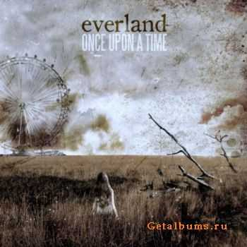 Everland - Once Upon A Time (2011)