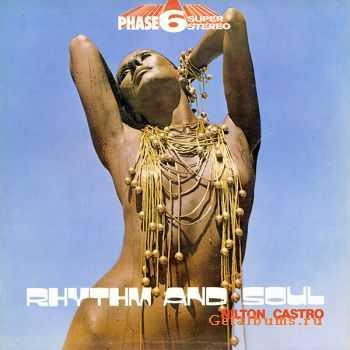Nilton Castro - Rhythm & Soul ( 1972)
