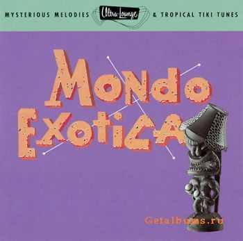 VA - Ultra-Lounge Volume One - Mondo Exotica (1996)