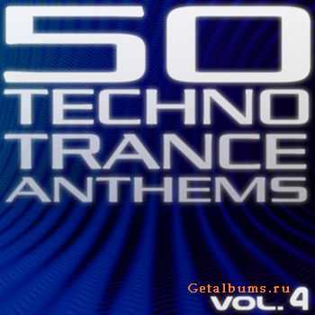 VA - 50 Techno Trance Anthems Volume 4 (2012)