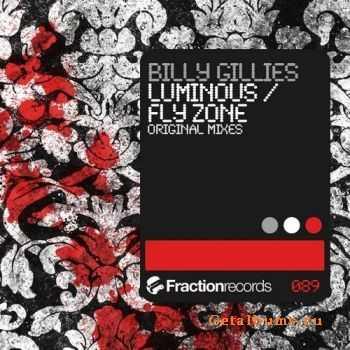 Billy Gillies - Luminous / Fly Zone (2011)