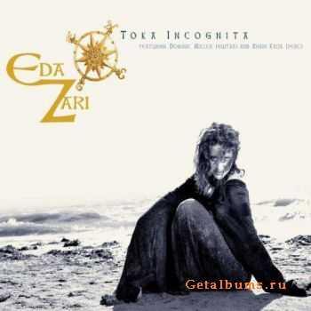 Eda Zari - Toka Incognita (2012)
