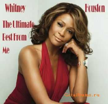 Whitney Houston - The Ultimate Best From Me (2011)