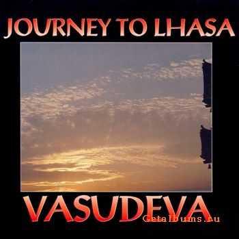 Vasudeva - Journey to Lhasa (1992)