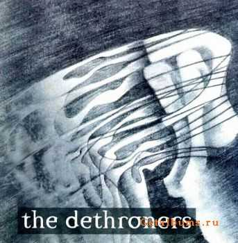 The Dethroners - The Tragedy Of Man 2003