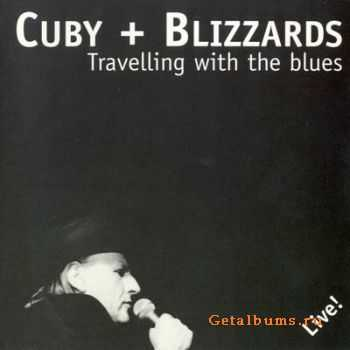 Cuby + Blizzards - Travelling With The Blues (1997)
