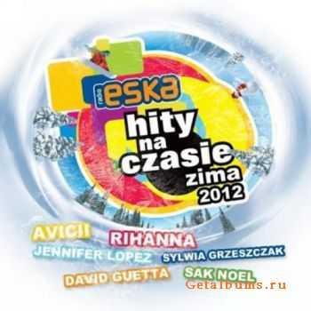VA - Hity Na Czasie Zima 2012 (2012)