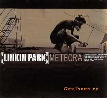 Linkin Park - Meteora 2003 [LIMITED DIGIPAK US EDITION] [LOSSLESS]