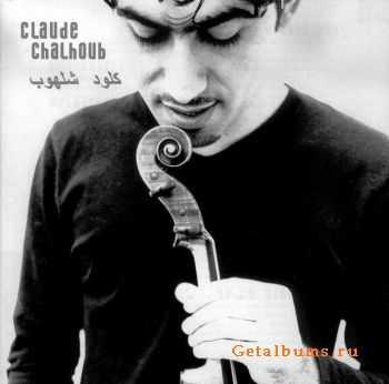 Claude Chalhoub - Claude Chalhoub 2001