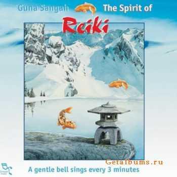 Guna Sangah - The Spirit of Reiki (2001)