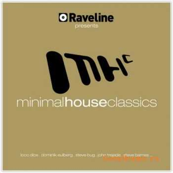 VA - Minimal House Classics - Raveline Presents (2011)