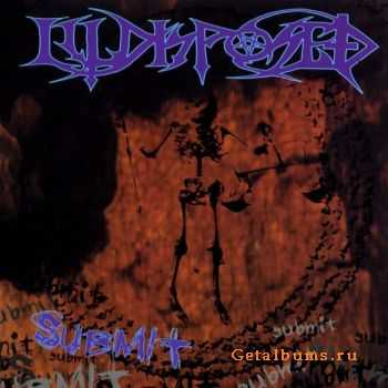 Illdisposed - Submit (1995)