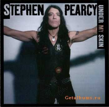 Stephen Pearcy - Under My Skin (2008) FLAC