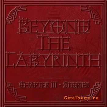 Beyond The Labyrinth - Chapter III - Stories (2011)