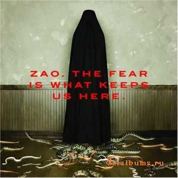 Zao - The Fear Is What Keeps Us Here (2006)