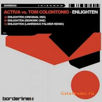 Activa vs Tom Colontonio - Enlighten (2011)