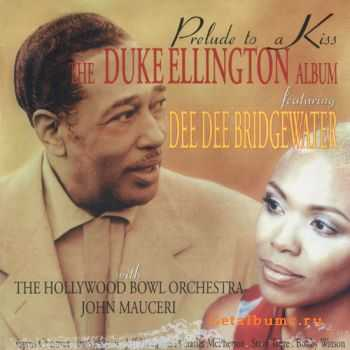 The Duke Ellington Album feat. Dee Dee Bridgewater - Prelude to a Kiss (1996)