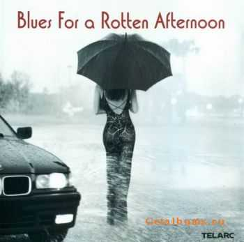 VA - Blues for a Rotten Afternoon (2000)