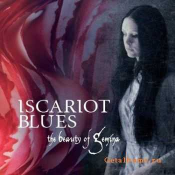 The Beauty Of Gemina - Iscariot Blues (2012)